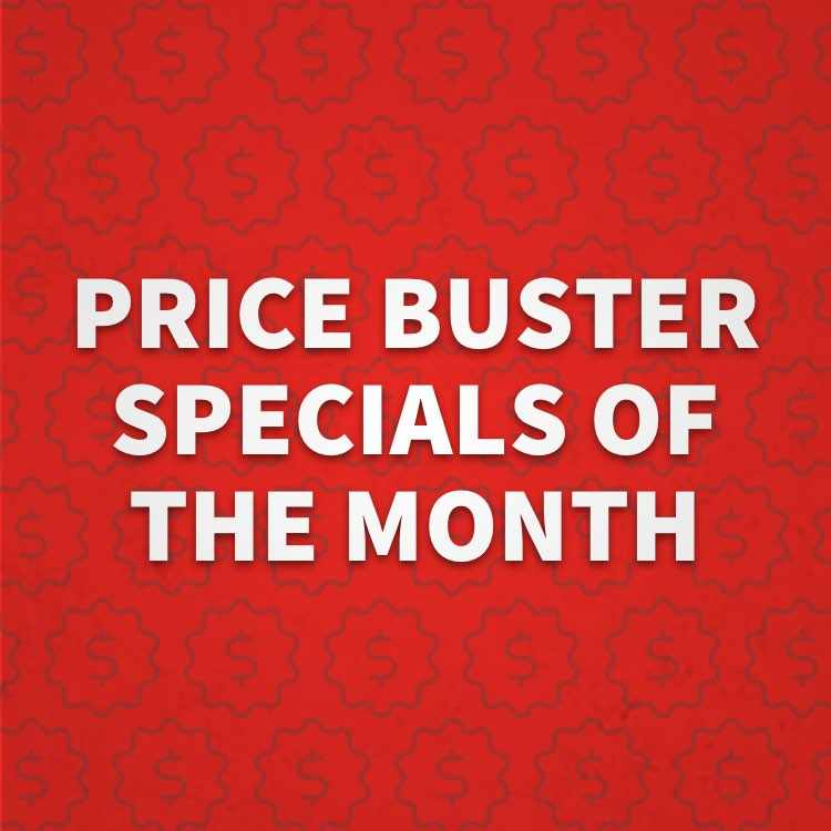 More about Price Buster Specials of the Month
